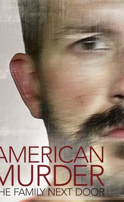 قتل آمریکایی: خانواده همسایه بغلی